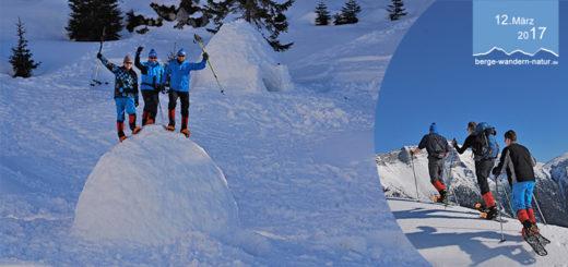Iglu bauen und Schneeschuhwandern